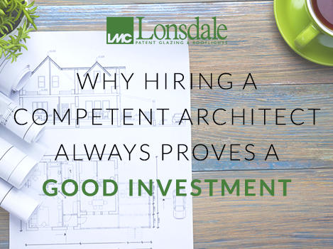 Why Hiring A Competent Architect Always Proves Good Investment