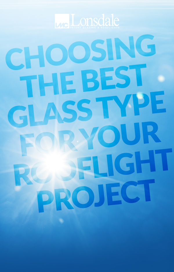 glass type for rooflight project banner